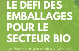 Conférence : Le défi des emballages pour le secteur bio