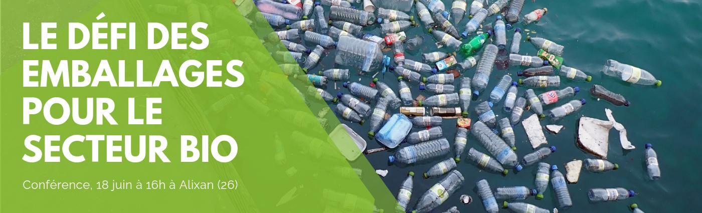 Conférences : Le défi des emballages pour le secteur bio