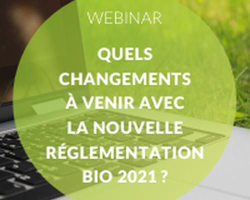 webinar-quels-changements-reglementation-bio-2021.png